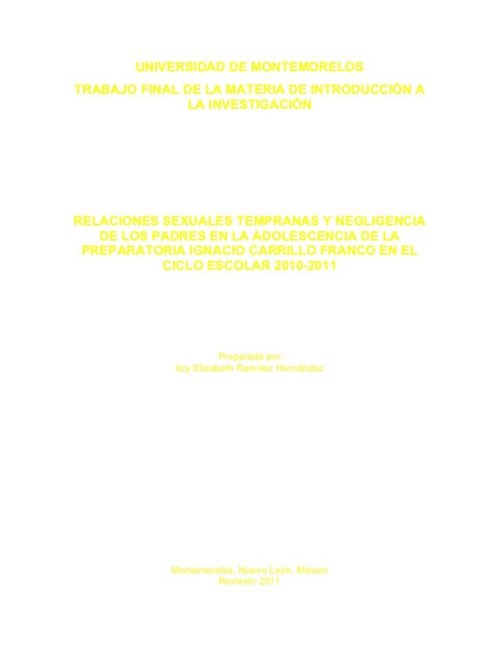 UNIVERSIDAD DE MONTEMORELOSTRABAJO FINAL DE LA MATERIA DE INTRODUCCIÓN A              LA INVESTIGACIÓNRELACIONES SEXUALES ...
