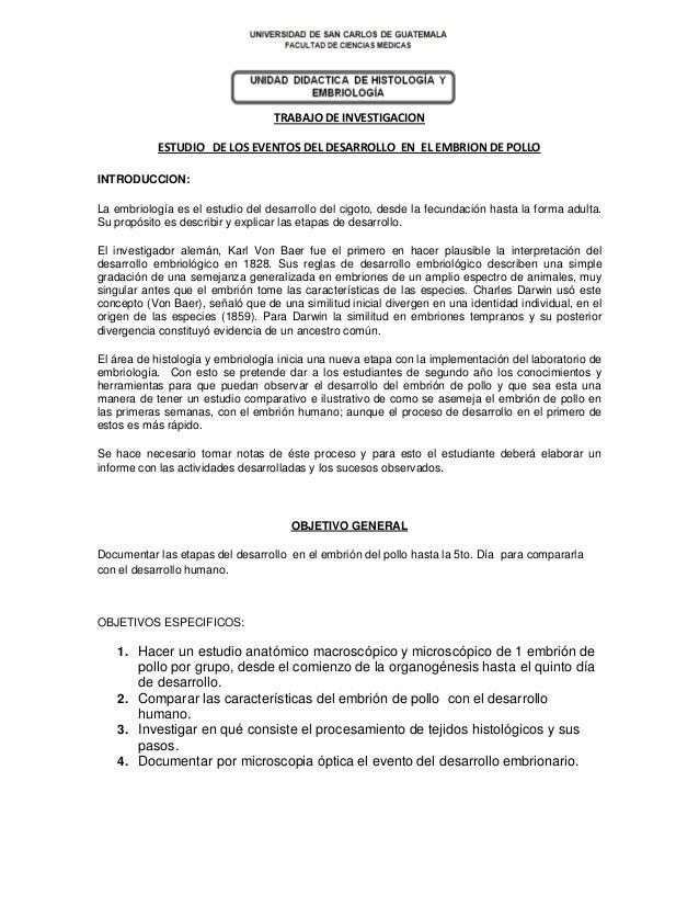 TRABAJO DE INVESTIGACIONESTUDIO DE LOS EVENTOS DEL DESARROLLO EN EL EMBRION DE POLLOINTRODUCCION:La embriología es el estu...