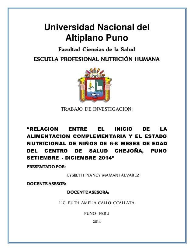 Universidad Nacional del  Altiplano Puno  Facultad Ciencias de la Salud  ESCUELA PROFESIONAL NUTRICIÓN HUMANA  TRABAJO DE ...