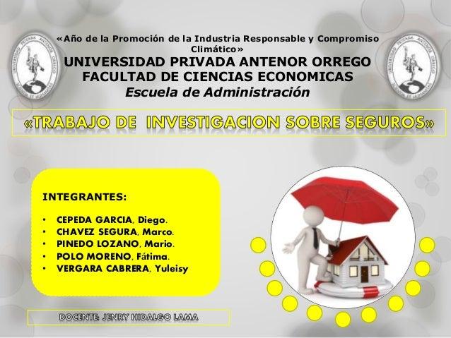 «Año de la Promoción de la Industria Responsable y Compromiso Climático» UNIVERSIDAD PRIVADA ANTENOR ORREGO FACULTAD DE CI...