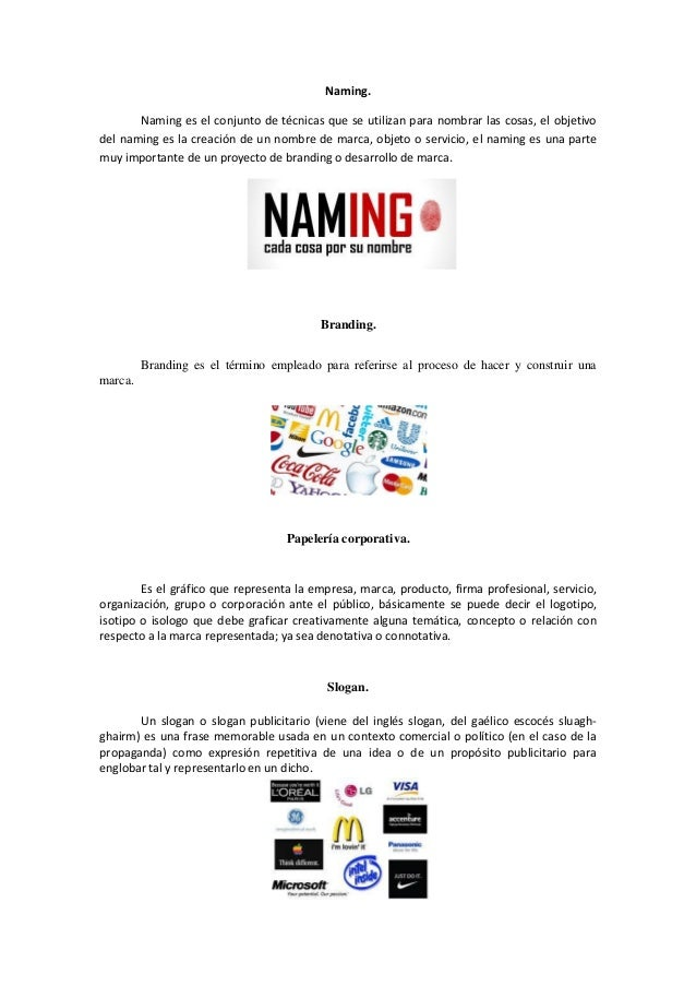 Naming. Naming es el conjunto de técnicas que se utilizan para nombrar las cosas, el objetivo del naming es la creación de...