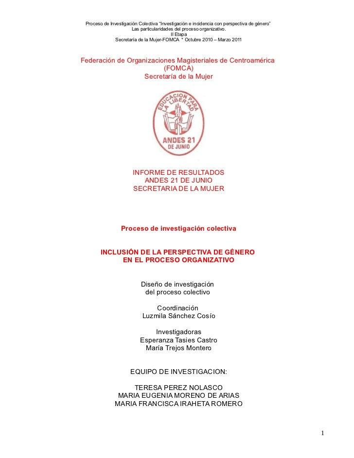 """Proceso de Investigación Colectiva """"Investigación e incidencia con perspectiva de género""""                       Las partic..."""