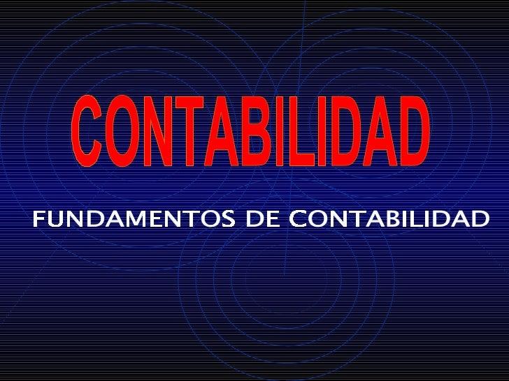 FUNDAMENTOS DE CONTABILIDAD CONTABILIDAD