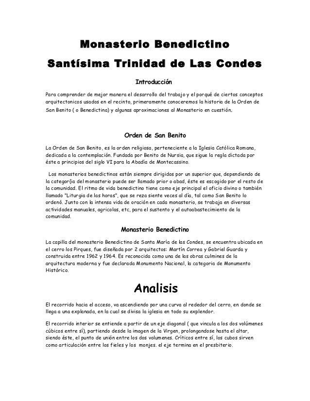 Monasterio Benedictino Santísima Trinidad de Las Condes Introducción Para comprender de mejor manera el desarrollo del tra...