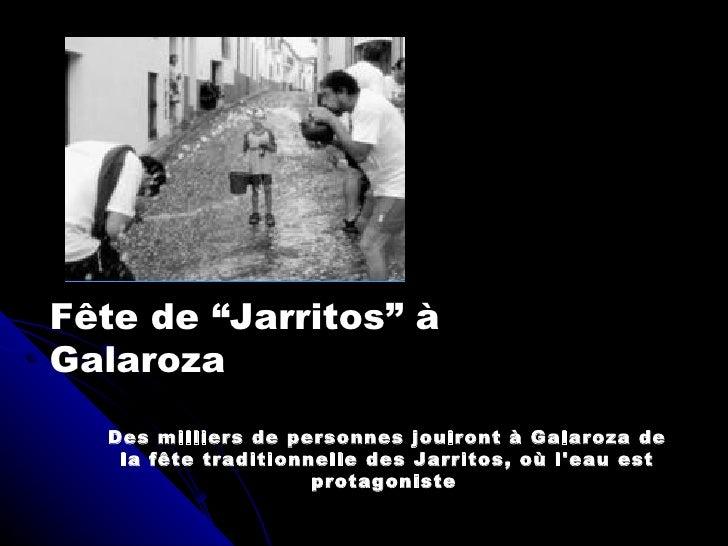 """Fête de """"Jarritos"""" à  Galaroza Des milliers de personnes jouiront à Galaroza de la fête traditionnelle des Jarritos, où l'..."""