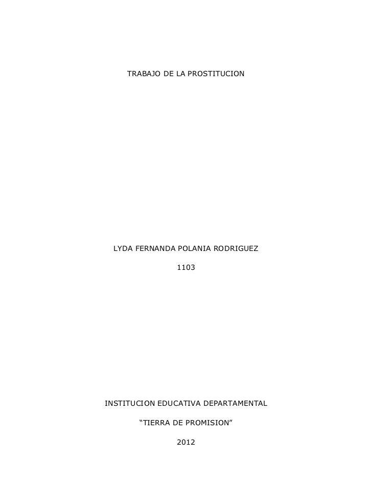 "TRABAJO DE LA PROSTITUCION LYDA FERNANDA POLANIA RODRIGUEZ               1103INSTITUCION EDUCATIVA DEPARTAMENTAL       ""TI..."
