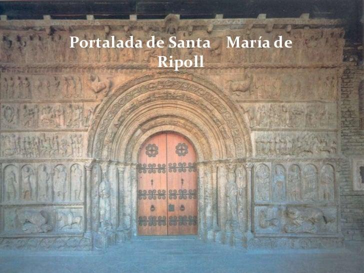 Portalada de Santa María de           Ripoll