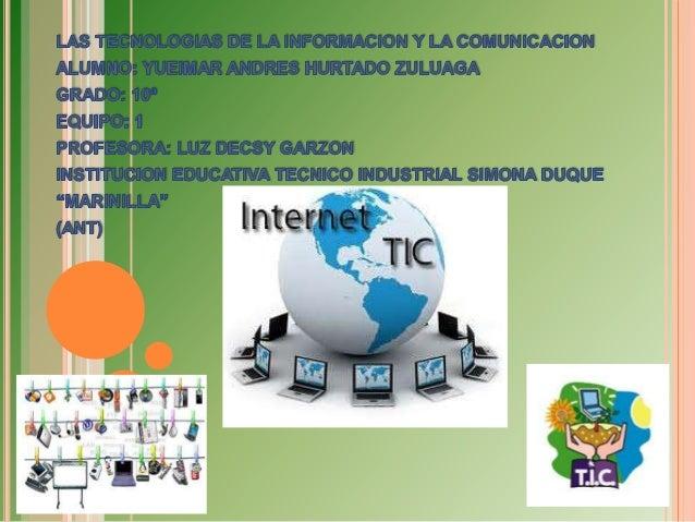    LAS GRANDES APORTES DE LAS TIC   Las Tecnologías de la Información y las Comunicación (TIC) son incuestionables y est...