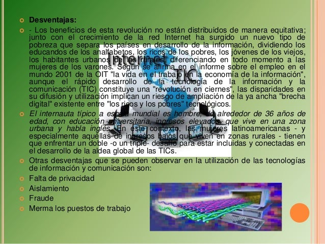    Las tic en los procesos de enseñanza y aprendizaje   Las TIC han llegado a ser uno de los pilares básicos de la socie...