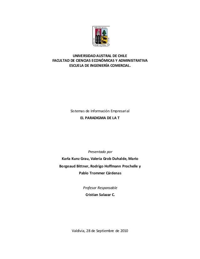 UNIVERSIDAD AUSTRAL DE CHILE FACULTAD DE CIENCIAS ECONÓMICAS Y ADMINISTRATIVA ESCUELA DE INGENIERÍA COMERCIAL. Sistemas de...