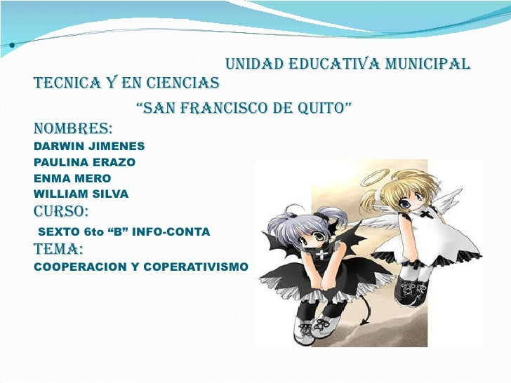 """<ul><li>UNIDAD EDUCATIVA MUNICIPAL TECNICA Y EN CIENCIAS    """"SAN FRANCISCO DE QUITO""""  NOMBRES: DARWIN JIMENES PAULINA ERAZ..."""