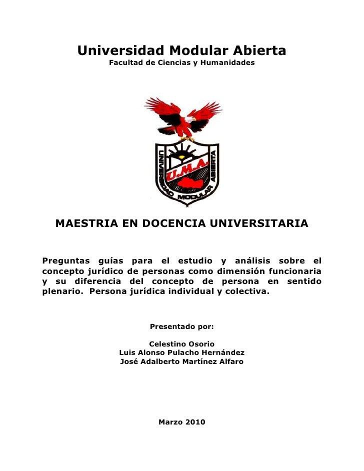 Universidad Modular Abierta<br />Facultad de Ciencias y Humanidades<br />MAESTRIA EN DOCENCIA UNIVERSITARIA<br />Preguntas...