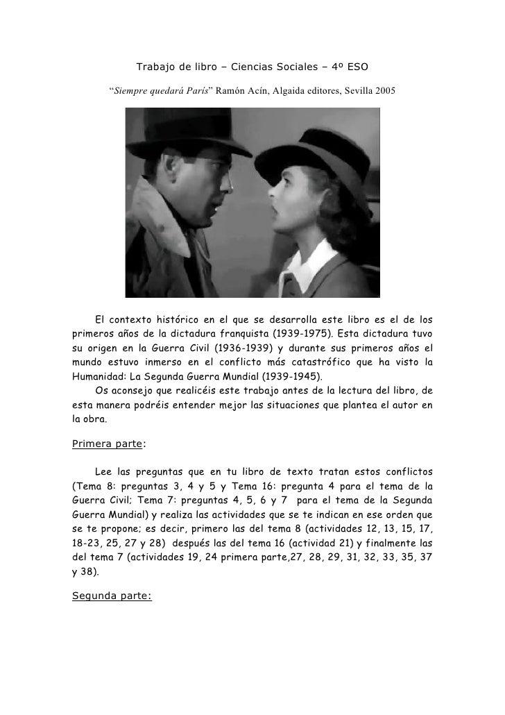 """Trabajo de libro – Ciencias Sociales – 4º ESO       """"Siempre quedará París"""" Ramón Acín, Algaida editores, Sevilla 2005    ..."""