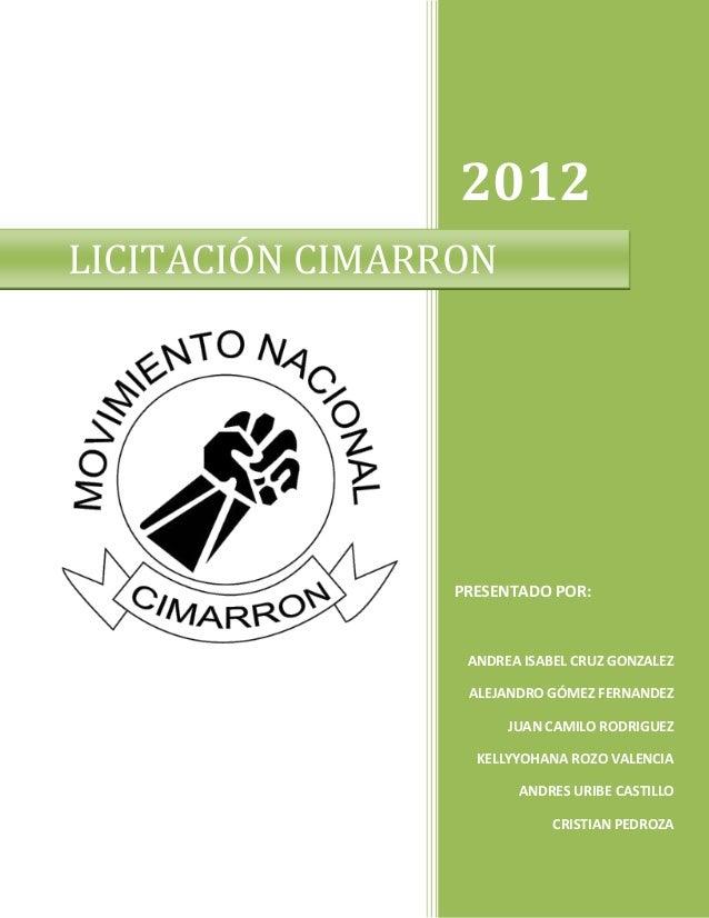 2012LICITACIÓN CIMARRON                 PRESENTADO POR:                  ANDREA ISABEL CRUZ GONZALEZ                      ...