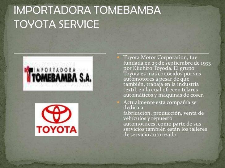  Toyota Motor Corporation, fue  fundada en 23 de septiembre de 1933  por Kiichiro Toyoda. El grupo  Toyota es más conocid...