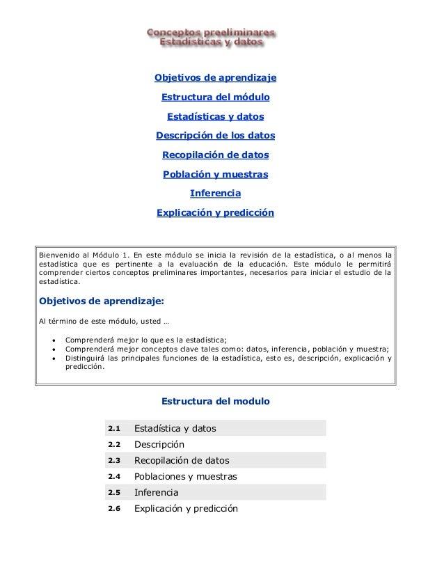 Objetivos de aprendizaje  Estructura del módulo  Estadísticas y datos  Descripción de los datos  Recopilación de datos  Po...