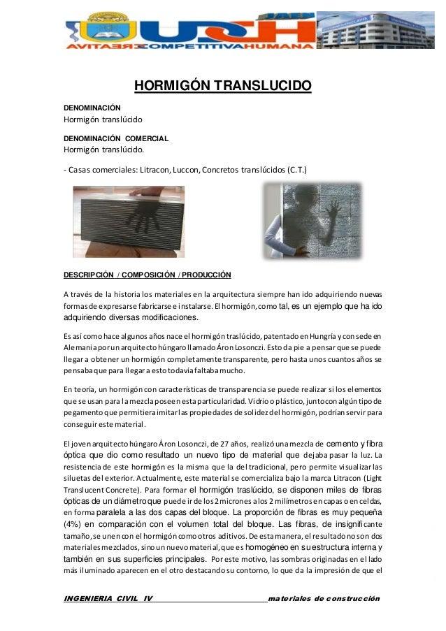 HORMIGÓN TRANSLUCIDO  DENOMINACIÓN  Hormigón translúcido  DENOMINACIÓN COMERCIAL  Hormigón translúcido.  - Casas comercial...