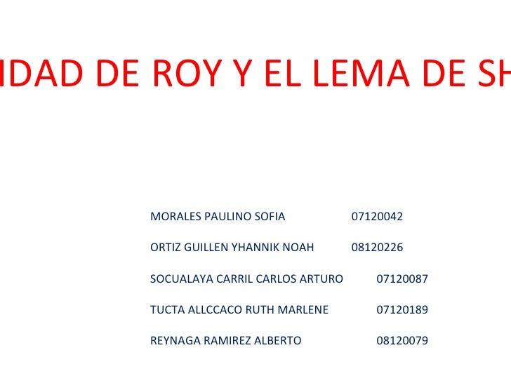 IDENTIDAD DE ROY Y EL LEMA DE SHEPARD MORALES PAULINO SOFIA 07120042  ORTIZ GUILLEN YHANNIK NOAH 08120226  SOCUALAYA CAR...
