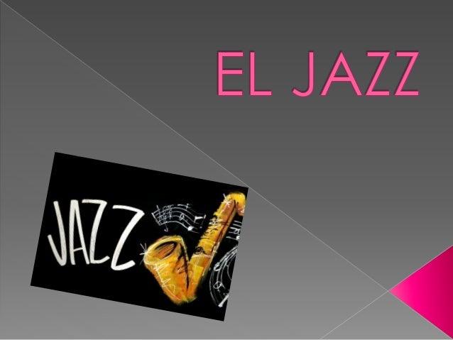  El jazz nació de los contrastes .  Al final del siglo XIX , el choque entre las tradiciones musicales africana y europe...