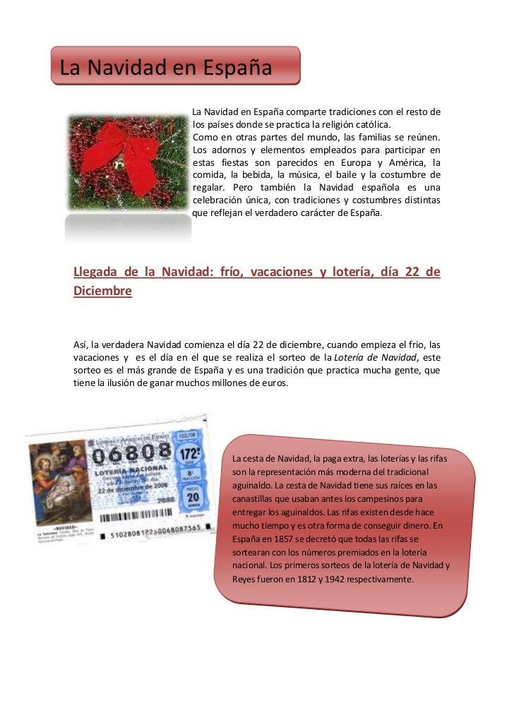 La Navidad en España                            La Navidad en España comparte tradiciones con el resto de                 ...