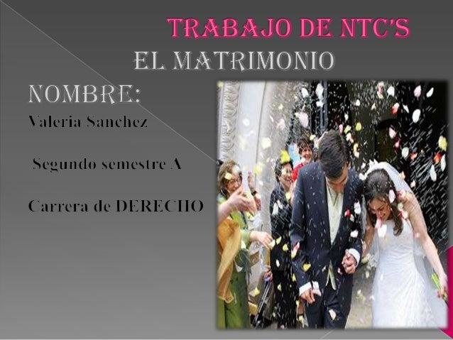 Matrimonio es un contrato solemne por el cualun hombre y una mujer se unen con el fin devivir juntos, procrear y auxiliars...