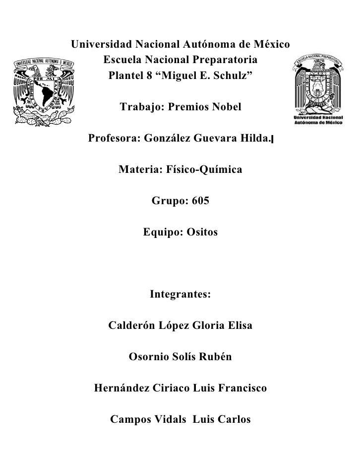 """Universidad Nacional Autónoma de México       Escuela Nacional Preparatoria        Plantel 8 """"Miguel E. Schulz""""          T..."""