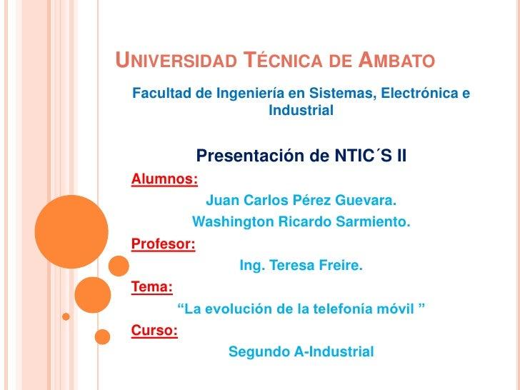 UNIVERSIDAD TÉCNICA DE AMBATO Facultad de Ingeniería en Sistemas, Electrónica e                    Industrial          Pre...