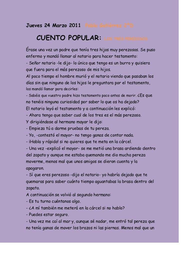 Jueves 24 Marzo 2011  Pablo Gutiérrez 2ºD<br /> CUENTO POPULAR: LOS TRES PEREZOSOS<br />Érase una vez un padre que tenía t...