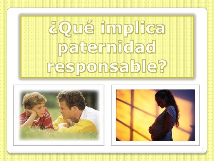 Que implica paternidad responsable for Paternidad responsable
