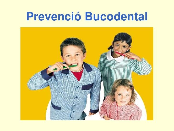 PrevencióBucodental<br />