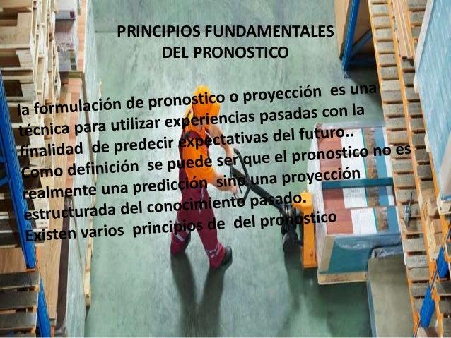 PRINCIPIOS FUNDAMENTALES  DEL PRONOSTICO