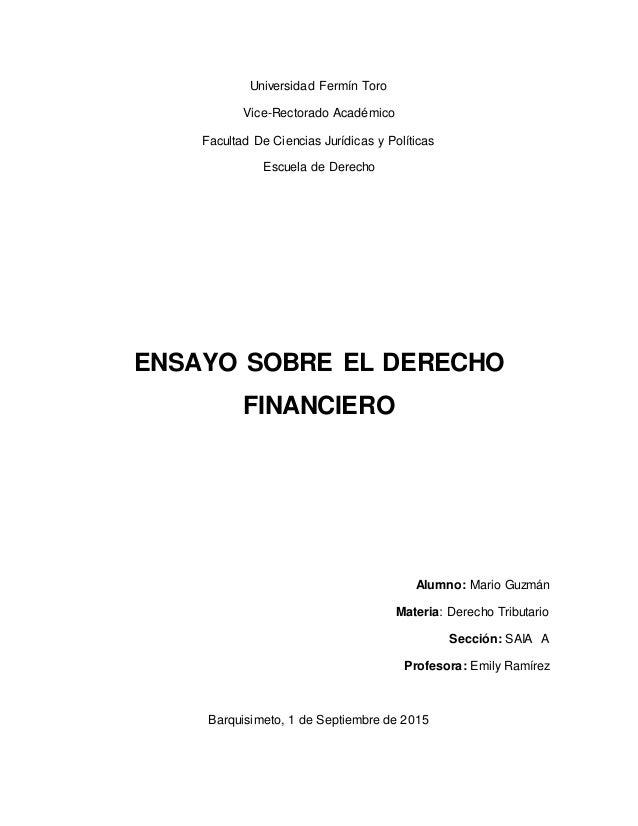 Universidad Fermín Toro Vice-Rectorado Académico Facultad De Ciencias Jurídicas y Políticas Escuela de Derecho ENSAYO SOBR...