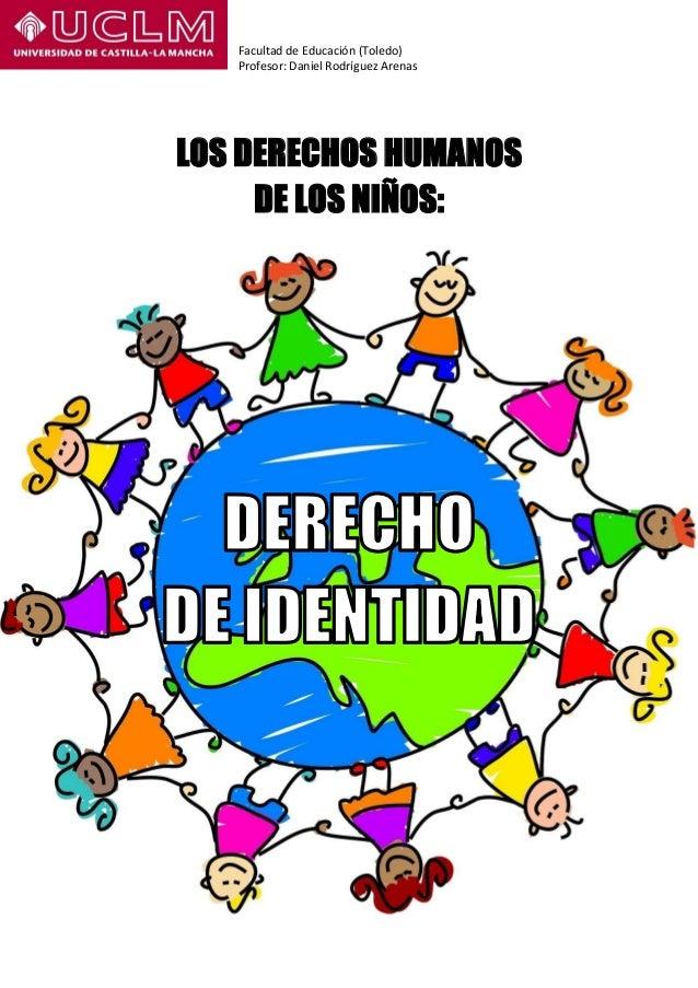 LOS DERECHOS HUMANOS DE LOS NIÑOS: DERECHO DE IDENTIDAD