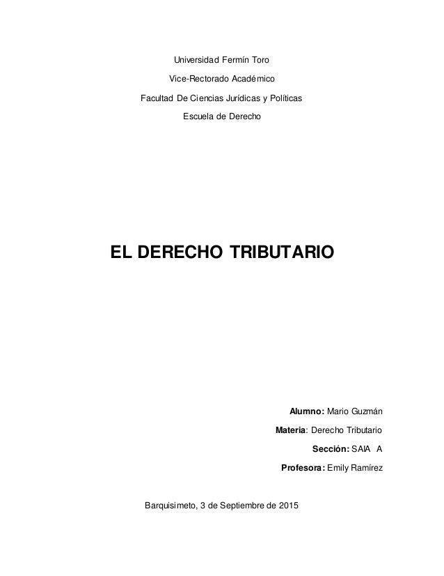 Universidad Fermín Toro Vice-Rectorado Académico Facultad De Ciencias Jurídicas y Políticas Escuela de Derecho EL DERECHO ...