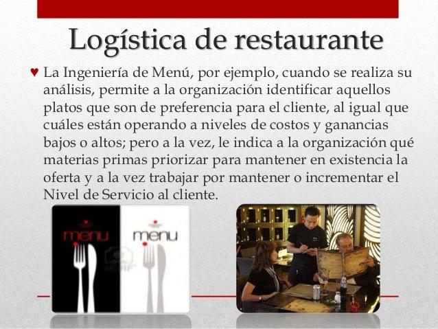 Logística de restaurante ♥ La Ingeniería de Menú, por ejemplo, cuando se realiza su análisis, permite a la organización id...