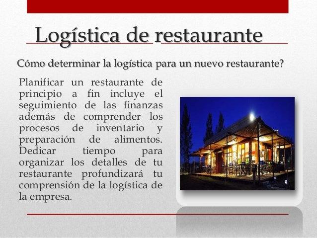 Logística de restaurante Cómo determinar la logística para un nuevo restaurante? Planificar un restaurante de principio a ...