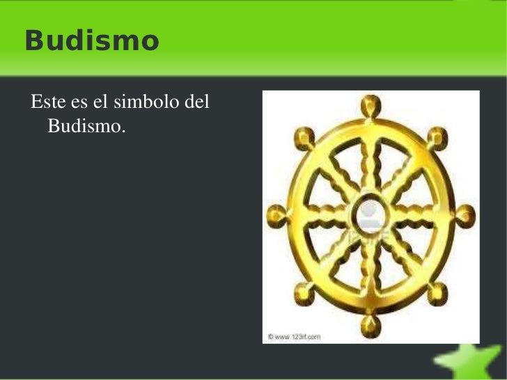 <ul><li>Este es el simbolo del Budismo. </li></ul>Budismo