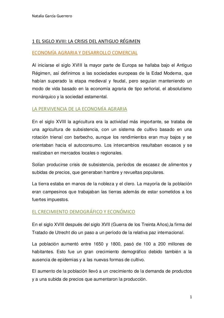 Natalia García Guerrero1 EL SIGLO XVIII: LA CRISIS DEL ANTIGUO RÉGIMENECONOMÍA AGRARIA Y DESARROLLO COMERCIALAl iniciarse ...