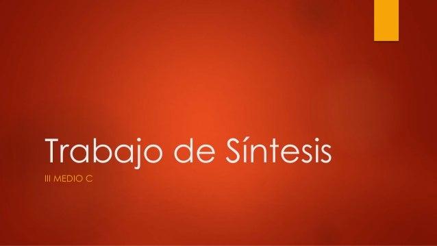Trabajo de Síntesis III MEDIO C