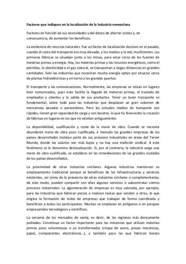 Factores que indiquen en la localización de la Industria venezolanaFactores en función de sus necesidades y del deseo de a...