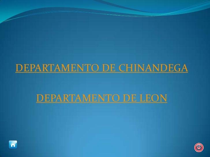 DEPARTAMENTO DE CHINANDEGA   DEPARTAMENTO DE LEON
