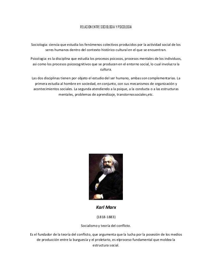 RELACION ENTRE SOCIOLOGIA Y PSICOLOGIASociologia: ciencia que estudia los fenómenos colectivos producidos por la actividad...