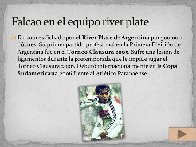  En 2001 es fichado por el River Plate de Argentina por 500.000dólares. Su primer partido profesional en la Primera Divis...