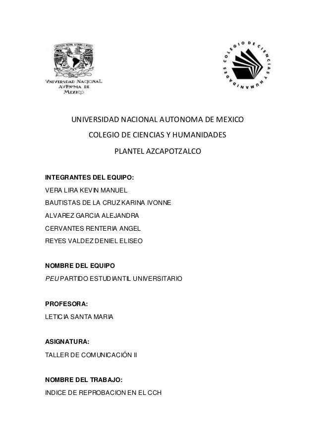UNIVERSIDAD NACIONAL AUTONOMA DE MEXICO             COLEGIO DE CIENCIAS Y HUMANIDADES                      PLANTEL AZCAPOT...