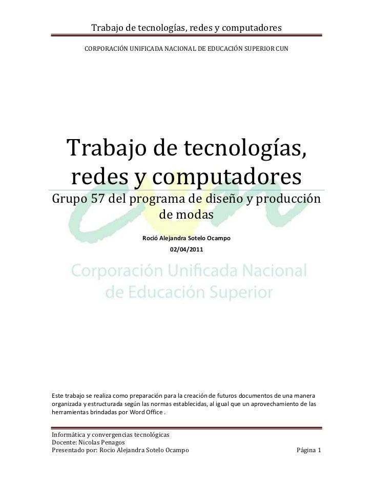 Corporación Unificada Nacional de Educación Superior CUNTrabajo de tecnologías, redes y computadoresGrupo 57 del programa ...