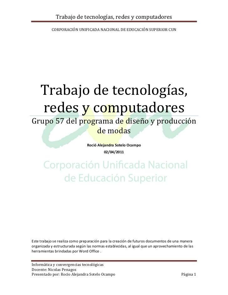 Trabajo de tecnologías, redes y computadores           CORPORACIÓN UNIFICADA NACIONAL DE EDUCACIÓN SUPERIOR CUN     Trabaj...