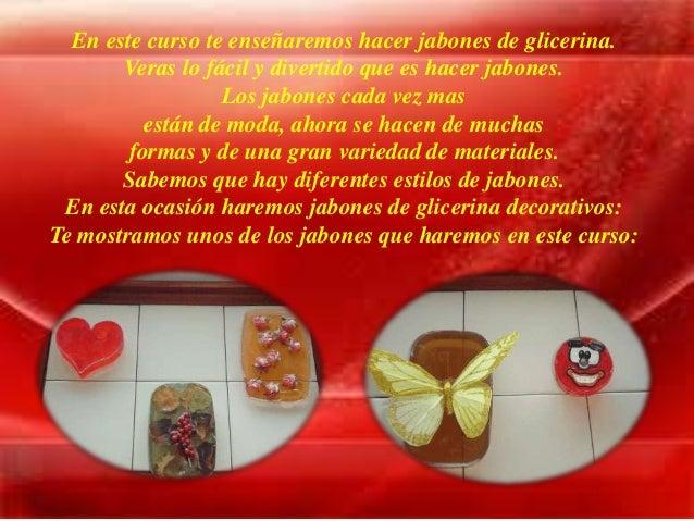 Jabones de glicerina - Hacer jabones de glicerina decorativos ...