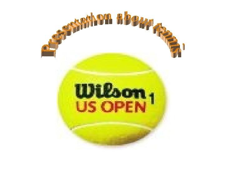 Presentation about tennis