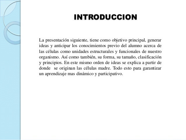 INTRODUCCIONLa presentación siguiente, tiene como objetivo principal, generarideas y anticipar los conocimientos previo de...