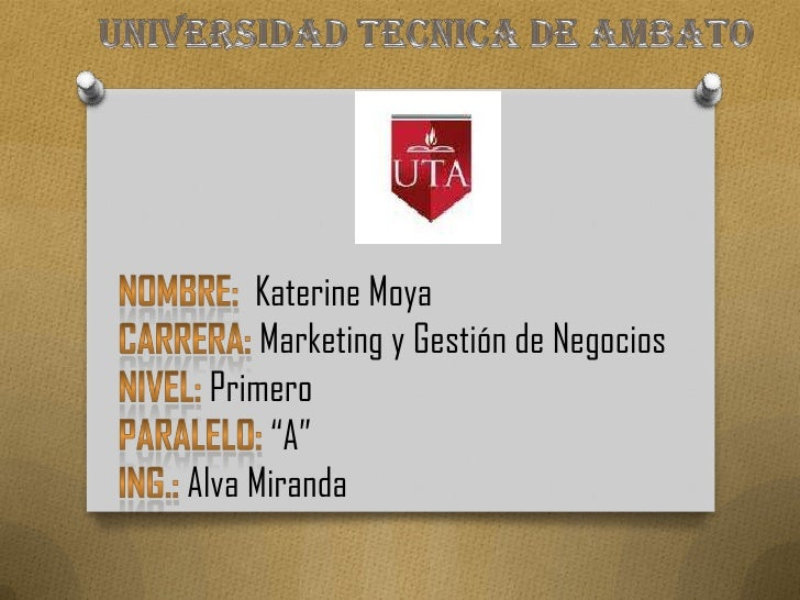 """Katerine Moya      Marketing y Gestión de Negocios  Primero       """"A""""Alva Miranda"""